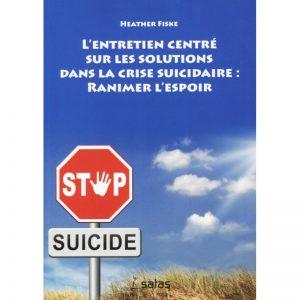 l-entretien-centre-sur-les-solutions-dans-la-crise-suicidaire-ranimer-l-espoir